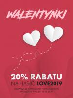 Promocja - 20% z okazji Walentynek 2019